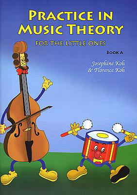 PRACTICE IN MUSIC THEORY For The Little Ones BOOK A Easy Childrens Sheet Music
