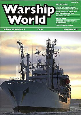 View larger WARSHIP WORLD VOLUME 15 NO. 5 MAY/JUNE 2017