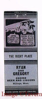 1940s Ryan and Gregory Choice Beer & Liquor BILLINGS Montana Matchcover