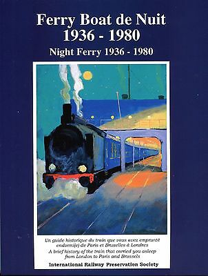 Ferry Boat de Nuit 1936 -1989 Night  Ferry 1936 - 1980