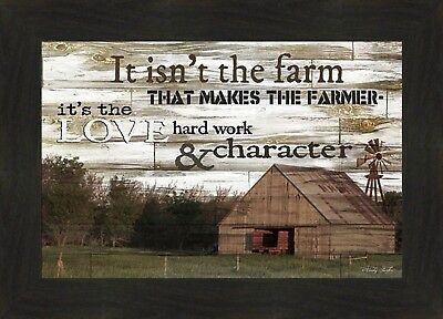 IT ISN'T THE FARM by Cindy Jacobs 16x22 Barn Windmill Farmer Sign FRAMED PICTURE