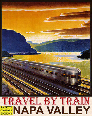 Poster Travel By Train Safety Comfort Economy Napa Valley Vintage Repro Free S/h