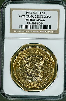 1964 Montana Centennial Octagonal Slug  Ngc Ms 66 Hk Unlisted So Called Dollar