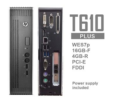 HP t610 PLUS WES7p Thin Client 16GB-F 4GB-R PCI-e Fiber B8D15AA#ABA - Lot Avail