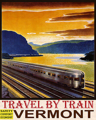 Poster Travel By Train Safety Comfort Economy Vermont Usa Vintage Repro Free S/h