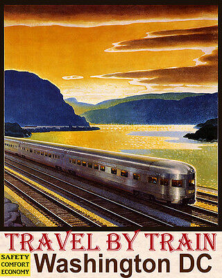 Poster Travel Train Safety Comfort Economy Washington Dc Vintage Repro Free S/h