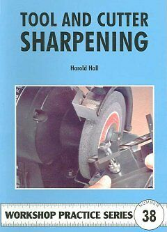 Tool and Cutter Sharpening-NEW-9781854862419 by Hall, Harold