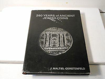 260 Years Of Ancient Jewish Coins J. Maltiel - Gerstenfeld