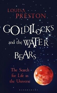 Goldilocks and the Water Bears - The Search for...-NEW-9781472920096 by Preston,