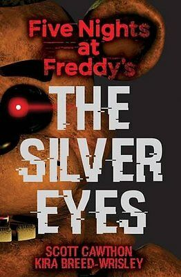 Five Nights at Freddy''s The Silver Eyes by Scott Cawthon Paperback Book New
