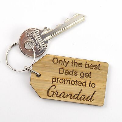 Only The Best Dads Get Promoted To Grandad - Keyring Grandfather Grandpa Papa