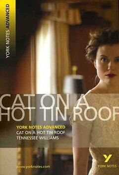 York Notes on The Cat on the Hot Tin Roof-NEW-9781405861816