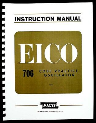 EICO Model 706 Code Practice Oscillator Operating and Assembly Manuals