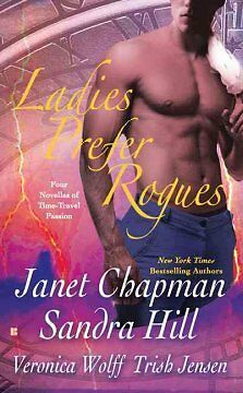 Ladies Prefer Rogues - NEW - 9780425233818 by Chapman, Janet/ Hill, Sandra/ Wolf