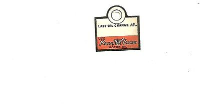 Vintage Penn Crown motor oil  Change tag  1930s  NOS  FROM OLD FORD DEALERSHIP