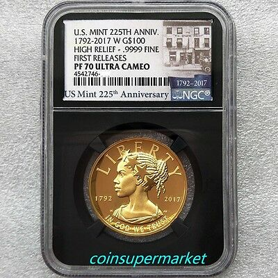 2017- W Liberty High Relief Gold $100 NGC PF70 UC FR (Black/225th Ann.) In stock