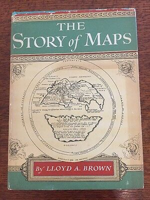 Vintage THE STORY OF MAPS by LLOYD A. BROWN HCDJ 1949