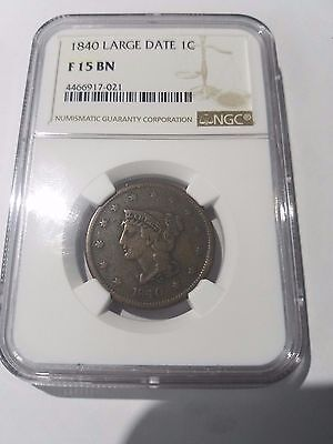 1840 1C Braided Hair Large Cent Large Date NGC F 15 BN Free Ship!