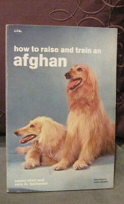 1958 How to Raise and Train an Afghan by Shay & Barbaresi,Vintage Afghan Hound
