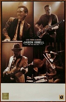 JASON ISBELL AND THE 400 UNIT Live From Alabama Ltd Ed Discontinued RARE Poster!