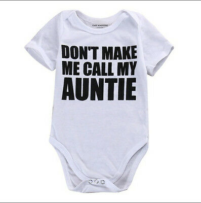 DON'T MAKE ME CALL MY AUNTIE Funny Cute Casual One Piece Climb Clothes White