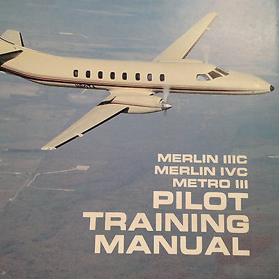 Fairchild Merlin IIIC, Merlin IVC & Metro III Pilot Training Manual
