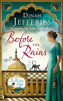 Before the Rains by Dinah Jefferies New Paperback Book