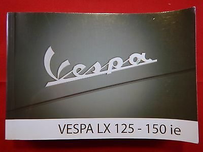 Piaggio Vespa Lx 125 150 Ie Owners Manual 2008 Handbook 125Ie 150Ie 2009 Lx125
