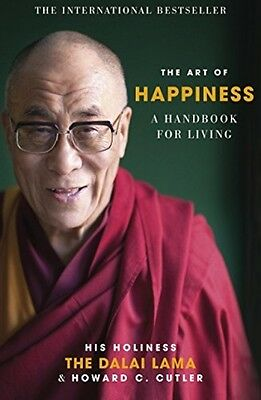 The Art Of Happiness: A Handbook For Living (Paperback)