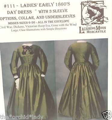Laughing Moon Mercantile EARLY 1860's DAY DRESS Victorian Pattern #111 Size 6-26