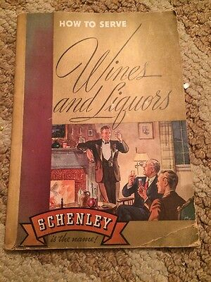How to Serve Wines And Liquors Vintage Book Schenley 1937 Paperback