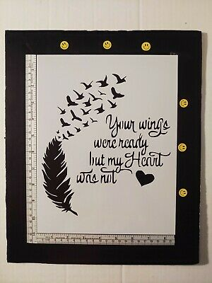 "Wings Ready Heart Not Feather Birds 8.5"" x 11"" Custom Stencil FAST FREE SHIPPING"