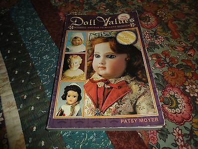 Doll Values Antique To Modern Third Edition Patsy Moyer 352 Pages 1999
