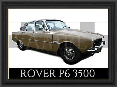 Rover P6 3500 Car  Poster  Print  Picture  Art New