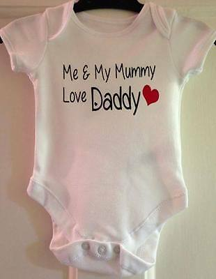 Me & Mummy Love Daddy Baby Vest Funny & cute Baby Grow Romper suit Gift