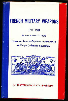 French Military Weapons 1717-1938 - USA