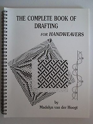 Complete Book of DRAFTING FOR HANDWEAVERS Madelyn van der Hoogt 1994 PB Weaving
