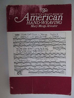 Shuttle Craft Book of AMERICAN HAND WEAVING Mary Meigs Atwater PB Book 1986