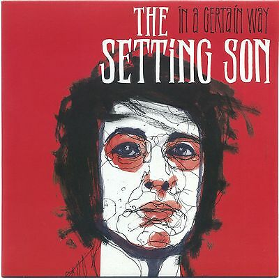 "7"" 45 The Setting Son - In A Certain Way / I Wish"