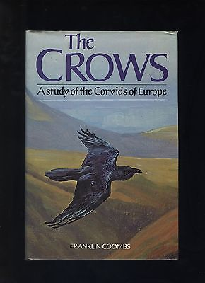 the crows: a study of corvids in europe / coombs