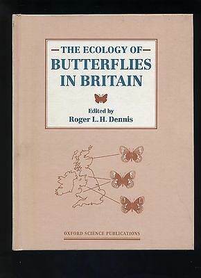 the ecology of butterflies in britain / dennis
