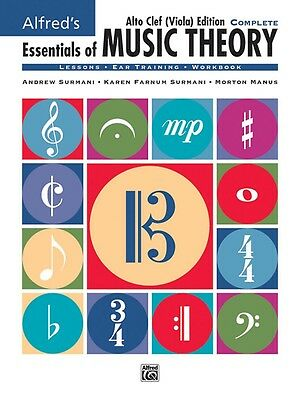 Alfred's Essentials of Music Theory: Complete Alto Clef Viola Edit Comb Bound Bk