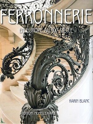 Ferronnerie - Ironwork in Europe in the 20th century