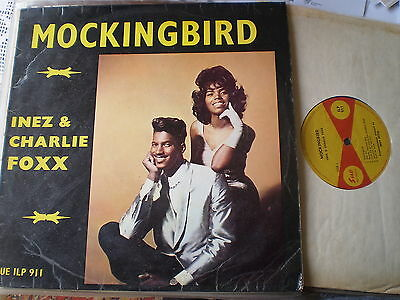 Inez & Charlie Foxx - Mockingbird - Sue Lp