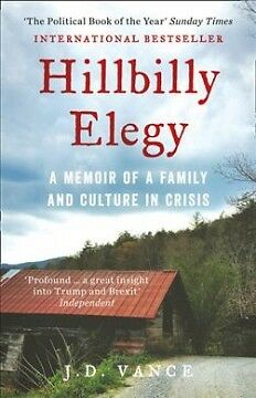 Hillbilly Elegy - A Memoir of a Family and Cult...-NEW-9780008220563 by Vance, J