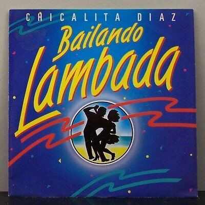 "(o) Chicalita Diaz - Bailando Lambada (7"" Single)"
