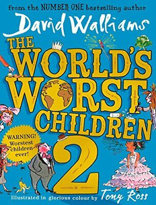 The World?s Worst Children 2 by David Walliams New Hardback Book