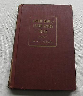 A Guide Book of the United States Coins by R.S. Yeoman 1947 1st Printing