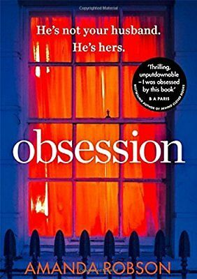 Obsession: The bestselling psychological thr by Amanda Robson New Paperback Book