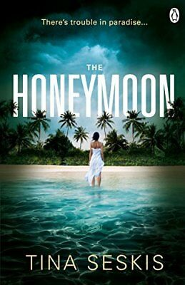 The Honeymoon by Tina Seskis New Paperback Book